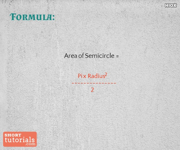 Area Of Semicircle Formula