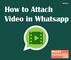 Attach Video in Whatsapp